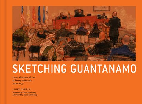 Cover of 'Sketching Guantanamo'