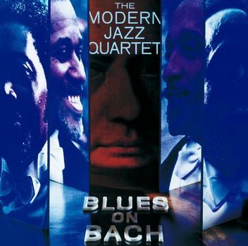 Modern Jazz Quartet: Blues on Bach