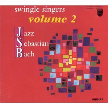 The Swingle Singers: Jazz Sebastian bach