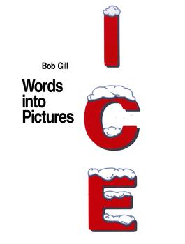 Bob Gill. Words into Pictures