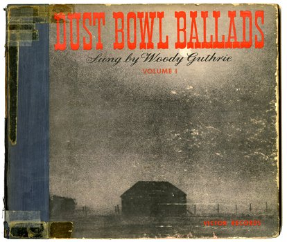 "Woody Guthrie's personal copy of his 1940 record album, ""Dust Bowl Ballads."""