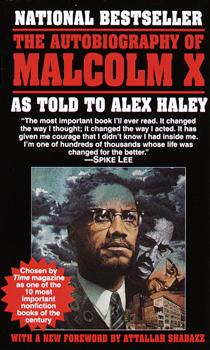 The Ballantine Books paperback edition of <em>The Autobiography of Malcolm X</em>.  This version features a painting of Malcolm X by Charley Lilly.