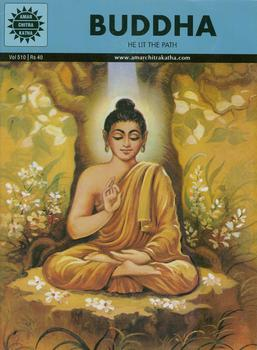 """Buddha, He Lit the Path,"" published in 1971, is by Amar Chitra Katha and S.K. Rmachandra, with art by Souren Roy. Edited by Anant Pai."