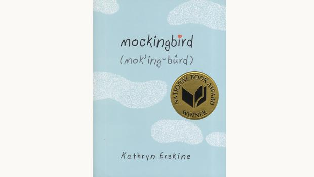 "Young People's Literature Winner: ""Mockingbird,"" by Kathryn Erskine"