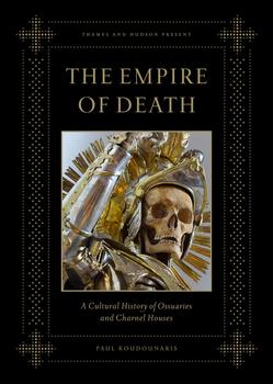 "Paul Koudounaris will be presenting his new book ""The Empire of Death"" in Gowanus, this evening -- an effort that consumed almost five years of travel."