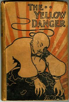 M. P. Shiel, The Yellow Danger (London: Grant Richards, 1898). Fales British Collection. Fales Library and Special Collections, New York University.