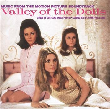Dory and André Previn's score for the kitsch classic 'Valley of the Dolls' features a variety of swinging jazz and pop tunes.