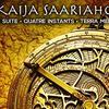 Kaija Saariaho: Émilie Suite, Quatre Instants, Terra Memoria
