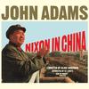 John Adams' Nixon in China