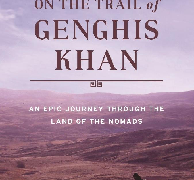 trail of ghenus khan On the trail of genghis khan: an epic journey through the land of the nomads [tim cope, philip rose] on amazoncom free shipping on qualifying offers guided by a kazakh aphorism— to.