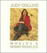 Judy Collins recorded Whales   Nightingales in 1970