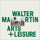 'Arts + Leisure' by Walter Martin