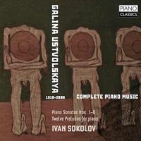 'Ustvolskaya: Complete Piano Music'