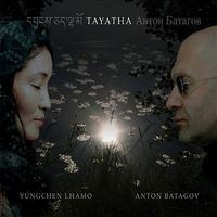 Yungchen Lhamo and Anton Bagatov's 'Tayatha'