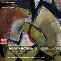 'Martin Boykan: Orchestral Works'