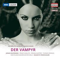 Tenor Jonas Kaufmann stars in this new recording of Marschner's 'The Vampire.'