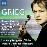 Grieg Violin Concertos played by Henning Kraggerud