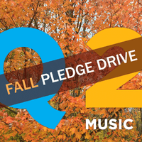 Support New Music during our Fall Pledge Drive!
