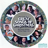 Goodyear's Great Songs of Christmas Volume 10
