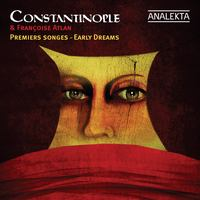 Constantinople's Early Dreams