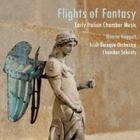 Monica Huggett: Flights of Fancy