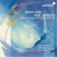 Peteris Vasks's Vox Amoris