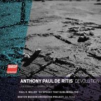 Anthony Paul De Ritis's Devolution, Recorded by the Boston Modern Orchestra Project with DJ Spooky