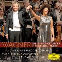 Cleveland Orchestra, Measha Brueggergosman, Wagner