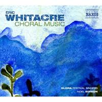 Eric Whitacre: Choral Music