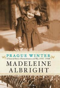 Madeleine Albright's 'Prague Winter'