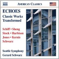 Echoes: Classic Works Transformed; Seattle Symphony