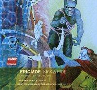 Eric Moe's Kick & Ride