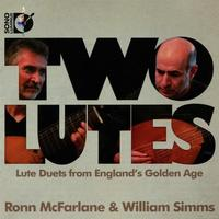 Ronn McFarlane and William Simms in 'Two Lutes'