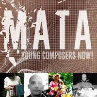 MATA Festival 2011