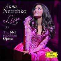 Anna Netrebko: Live at the Metropolitan Opera
