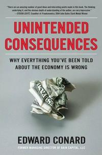 Edward Conard's 'Unintended Consequences'