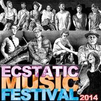 Ecstatic Music Festival® 2014
