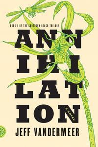 Book cover for Annihilation by Jeff Vandermeer
