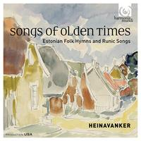 Heinavanker's 'Songs of Olden Times: Estonian Folk Hymns and Runic Songs'