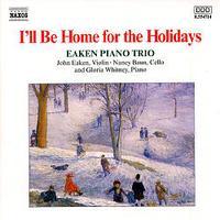 Home For The Holidays / Eaken Piano Trio