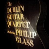 'The Dublin Guitar Quartet Performs Philip Glass'