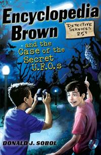 Book cover for Encyclopedia Brown and the Case of the Secret UFOs by Donald J. Sobol