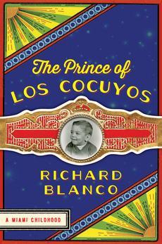 Prince of Los Cucuyos by Richard Blanco