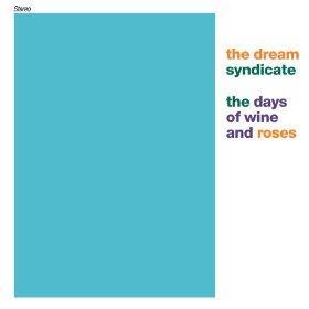 Dream Syndicate's 1982 album
