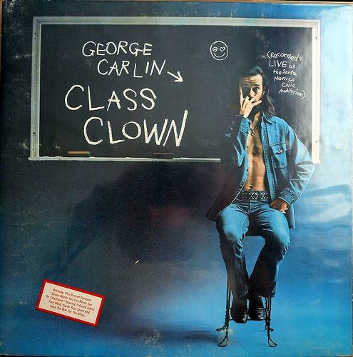 George Carlin's album  em Class Clown /em