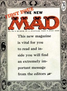 The first cover of Mad Magazine. To avoid following the rules of the Code Comics Association, which severely restricted things like violence and kissing, Mad Comics was reborn as Mad Magazine.