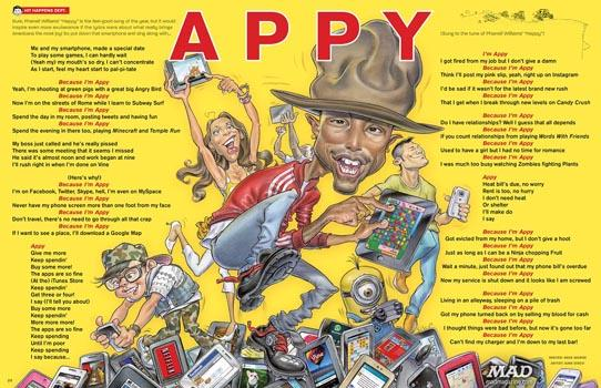 """Mad continues to skewer pop culture well into the 21st century. Here, Pharrell William's hit song """"Happy"""" is rewritten as """"Appy,"""" making fun of the modern obsession with apps."""