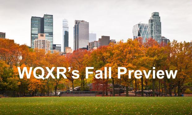 WQXR's Fall Preview