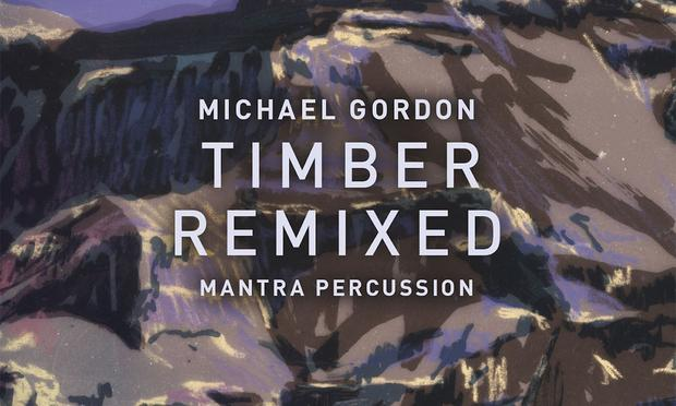 Michael Gordon: Timber Remixed, with Mantra Percussion