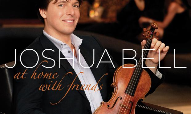 Joshua Bell: At Home with Friends